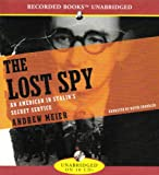 img - for The Lost Spy: An American in Stalin's Service book / textbook / text book