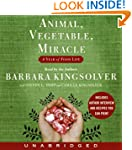 Animal Vegetable Miracle Unabridged C...