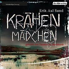 Krähenmädchen (Victoria Bergman 1) (       ungekürzt) von Erik Axl Sund Gesprochen von: Thomas M. Meinhardt