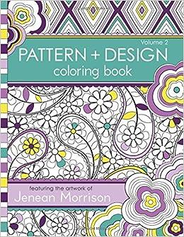 Pattern And Design Coloring Book Volume 2 Jenean