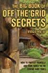 The Big Book of Off-The-Grid Secrets:...
