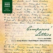 Composers' Letters Audiobook by Ludwig van Beethoven, Wolfgang Amadeus Mozart Narrated by Jeremy Nicholas, Daniel Philpott, Edward de Souza