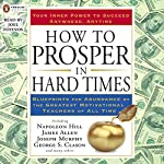 How to Prosper in Hard Times | Napoleon Hill