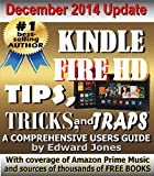 Kindle Fire HD Tips, Tricks and Traps: A How-To Tutorial for the Kindle Fire HD