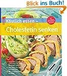K�stlich essen  Cholesterin senken: G...