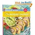 K�stlich essen  Cholesterin senken: Gutes HDL rauf, schlechtes LDL runter: So einfach geht's Vom Snack bis zum Fest