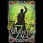 The Seventh Age: Dawn Hörbuch von Rick Heinz Gesprochen von: James Patrick Cronin