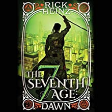 The Seventh Age: Dawn Audiobook by Rick Heinz Narrated by James Patrick Cronin