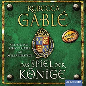 Das Spiel der Könige (Waringham-Saga 3) Hörbuch