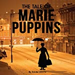 The Tale of Marie Puppins: The Great Au Pair of London Jas a Dark Side and Her Spoon Full of Sugar Is Deadly | Xavier Zimms