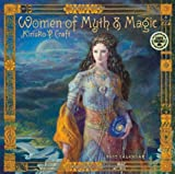Women of Myth and Magic By Kinuko Y. Craft 2015 Wall Calendar