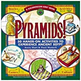 Pyramids!: 50 Hands-On Activities to Experience Ancient Egypt (Kaleidoscope Kids Books (Williamson Publishing))