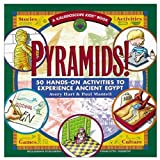 img - for Pyramids!: 50 Hands-On Activities to Experience Ancient Egypt (Kaleidoscope Kids Books (Williamson Publishing)) book / textbook / text book