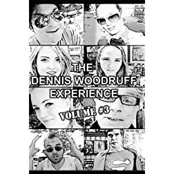 The Dennis Woodruff Experience, V3