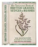 img - for The Observer's Book Of British Grasses Sedges and Rushes book / textbook / text book