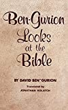 img - for Ben-Gurion Looks at the Bible book / textbook / text book