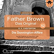 Die Donnington-Affäre (Father Brown - Das Original 52) | Gilbert Keith Chesterton