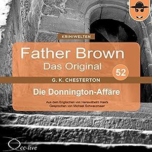 Die Donnington-Affäre (Father Brown - Das Original 52) Hörbuch