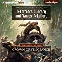 Crown of Vengeance: The Dragon Prophecy, Book 1 (       UNABRIDGED) by Mercedes Lackey, James Mallory Narrated by Kate Rudd, Christopher Lane