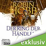 Der Ring der Händler (Die Zauberschiffe 1) | Robin Hobb