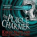 The Plague Charmer | Karen Maitland