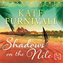 Shadows on the Nile Audiobook by Kate Furnivall Narrated by Jane McDowell