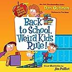 My Weird School Special: Back to School, Weird Kids Rule! | Dan Gutman