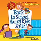 Back to School, Weird Kids Rule!: My Weird School Special | Dan Gutman