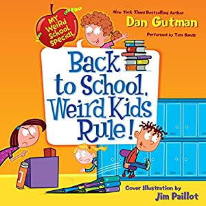 My Weird School Special: Back to School, Weird Kids Rule! Audiobook