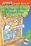 Arthur and the Comet Crisis: A Marc Brown Arthur Chapter Book 27 (Arthur Chapter Books) (0316121991) by Stephen Krensky