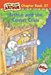 Arthur and the Comet Crisis: A Marc B...