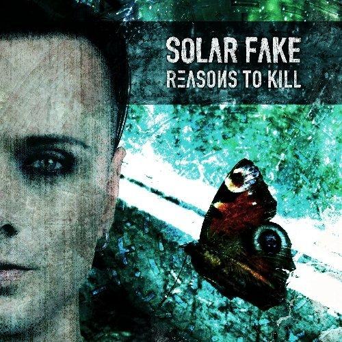 Reasons To Kill (DIGI) by Solar Fake