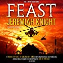 Feast: The Hunger Series, Book 2 Audiobook by Jeremiah Knight Narrated by Jeffrey Kafer