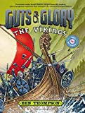 Guts and Glory: The Vikings
