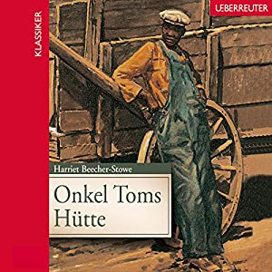 Onkel Toms Hütte Hörbuch