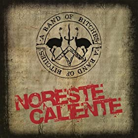 Noreste Caliente [Explicit]