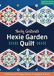 Hexie Garden Quilt: 9 Whimsical Hexag...