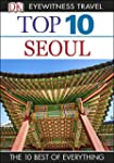 Top 10 Seoul (EYEWITNESS TOP 10 TRAVE...