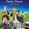 Starfish Audiobook by Patty Dann Narrated by Elizabeth Evans
