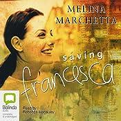 Saving Francesca   [Melina Marchetta]