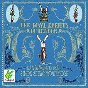 The Royal Rabbits of London Audiobook