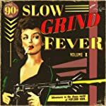Slow Grind Fever 01 [Vinyl LP]