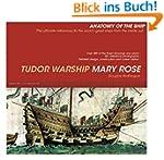Tudor Warship Mary Rose (Anatomy of t...