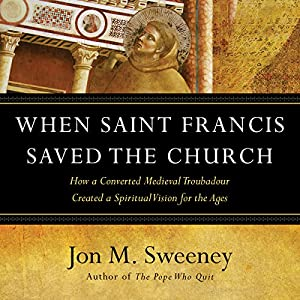 When Saint Francis Saved the Church Audiobook