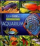 Lexiguide des poissons d'aquarium