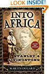 Into Africa: The Epic Adventures of S...