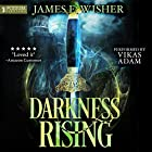 Darkness Rising: Disciples of the Horned One, Volume 1: Soul Force Saga, Book 1 Hörbuch von James E. Wisher Gesprochen von: Vikas Adam