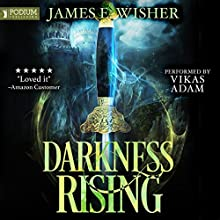 Darkness Rising: Disciples of the Horned One, Volume 1: Soul Force Saga, Book 1 Audiobook by James E. Wisher Narrated by Vikas Adam