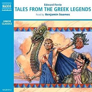 Tales from the Greek Legends | [Edward Ferrie]