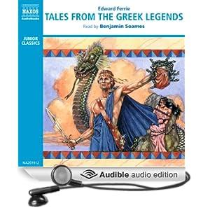 Tales from the Greek Legends (Unabridged)